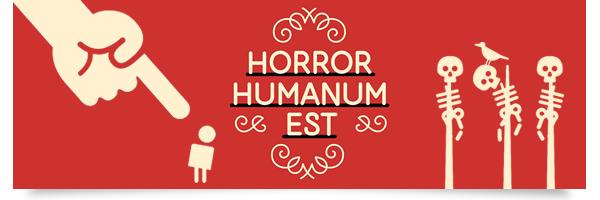 horror_humanum_est